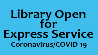 Library Open for Express Service