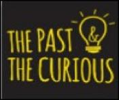 The Past and the Curious podcast