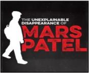 The Unexplainable Disappearance of Mars Patel podcast