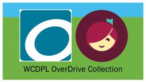 Graphic for WCDPL OverDrive Collection with Libby and OverDrive logos