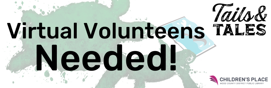 "Title of ""Virtual Volunteens Needed!"" with turtles and a book in the background"