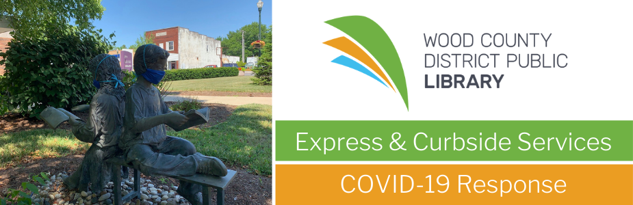 WCDPL Information: Express & Curbside Services, COVID-19 Information
